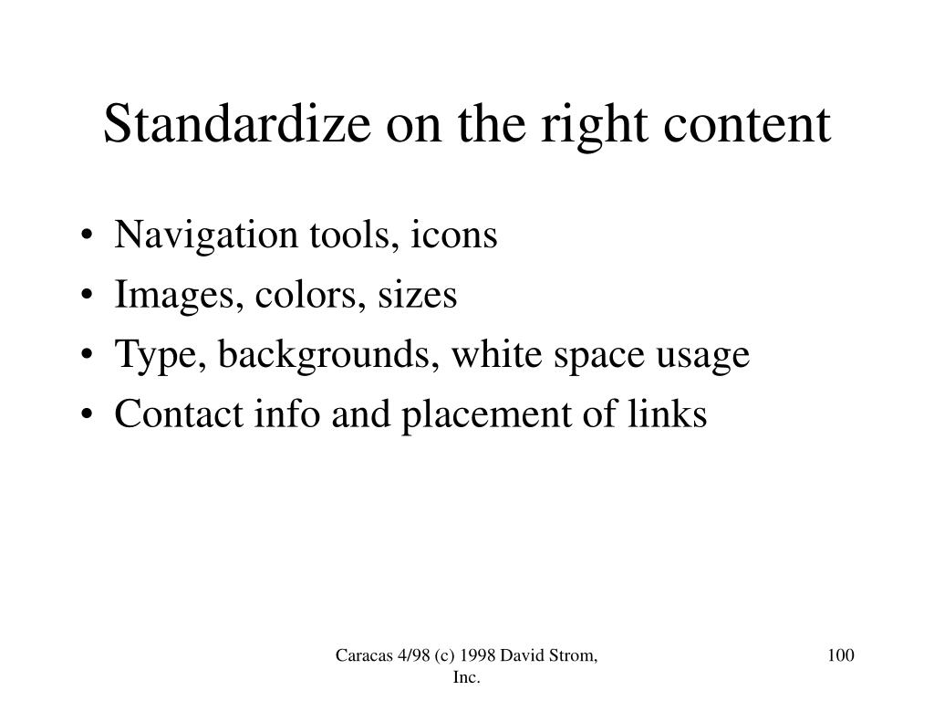 Standardize on the right content