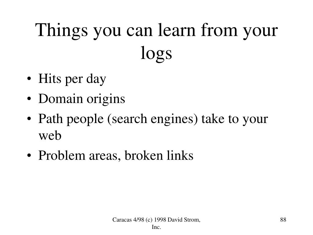 Things you can learn from your logs