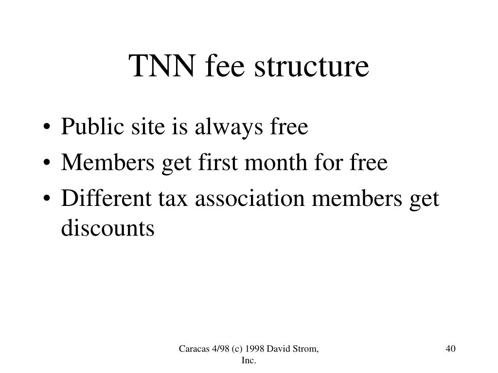 TNN fee structure
