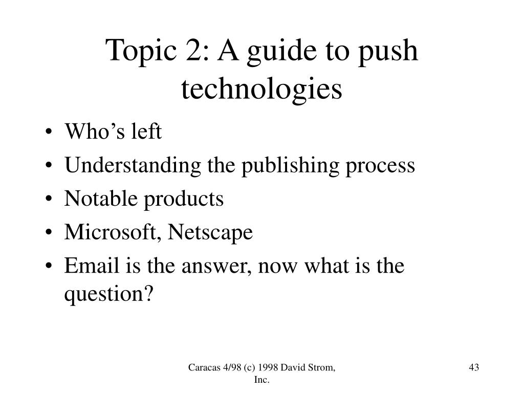 Topic 2: A guide to push technologies
