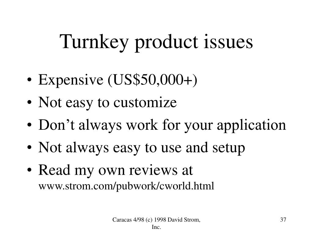 Turnkey product issues