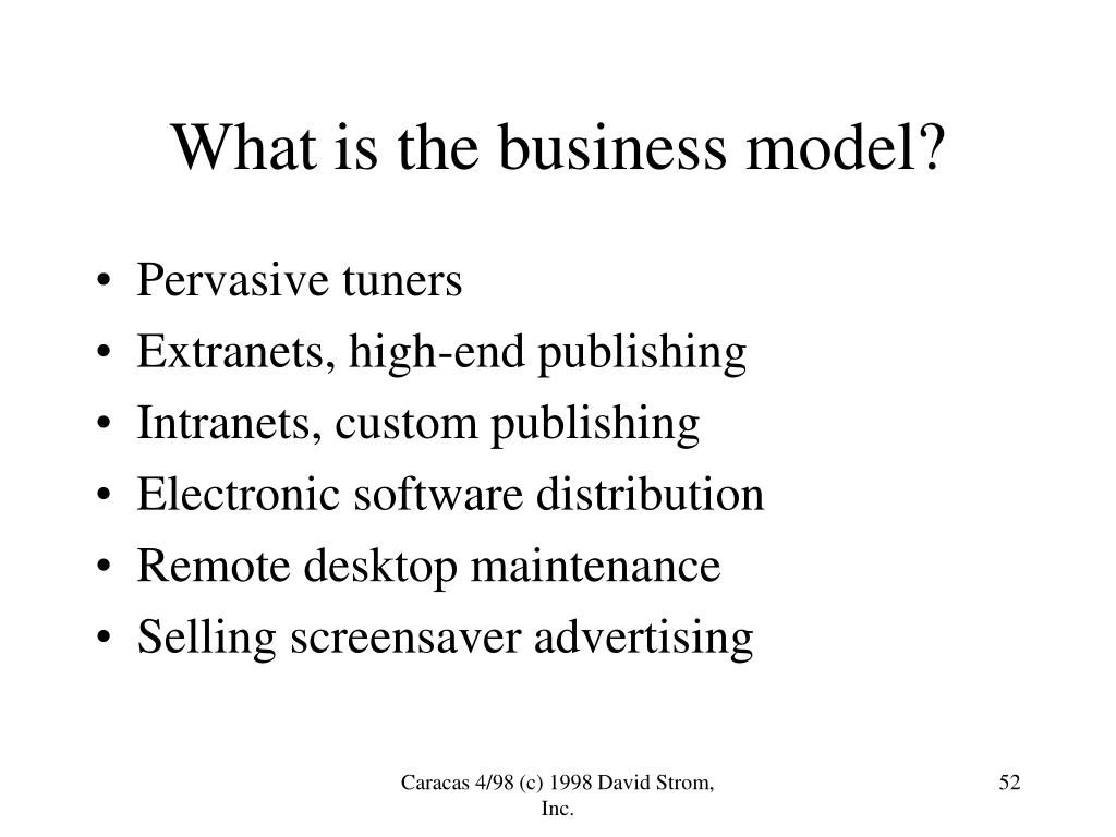 What is the business model?