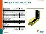 product conveyor specification