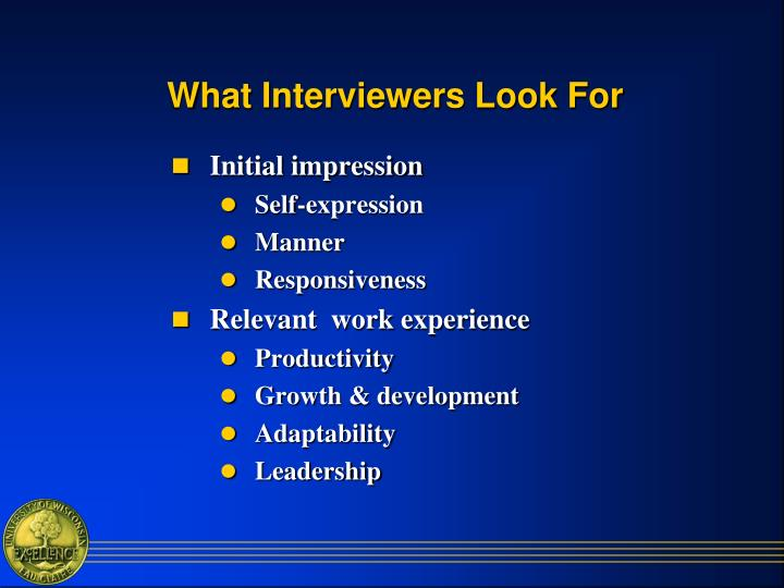 What Interviewers Look For