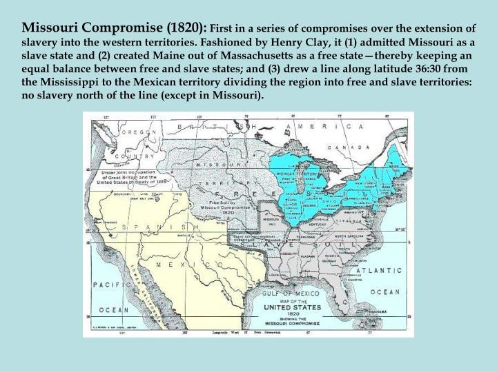 Missouri Compromise (1820):