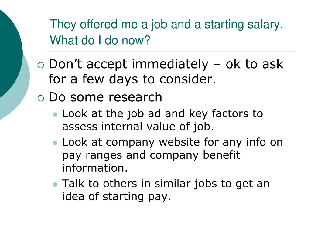 They offered me a job and a starting salary.  What do I do now?