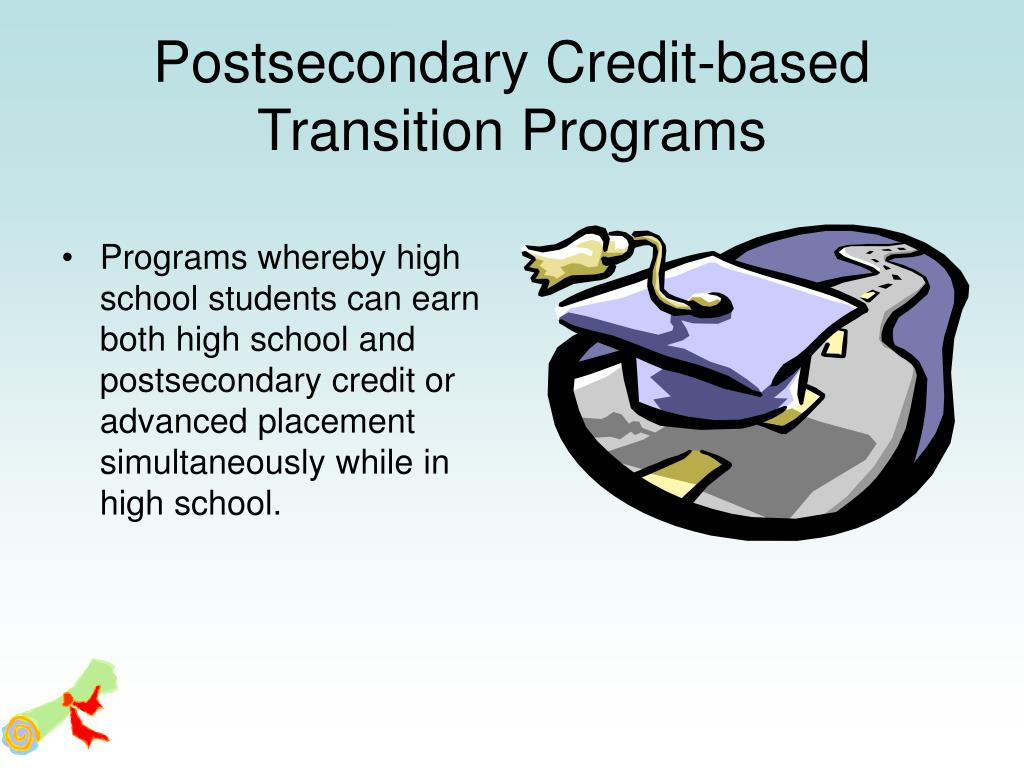 Postsecondary Credit-based Transition Programs