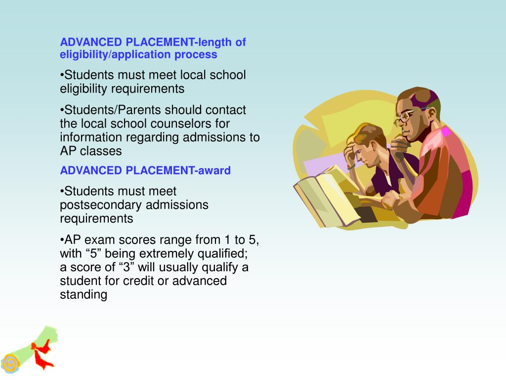 ADVANCED PLACEMENT-length of eligibility/application process