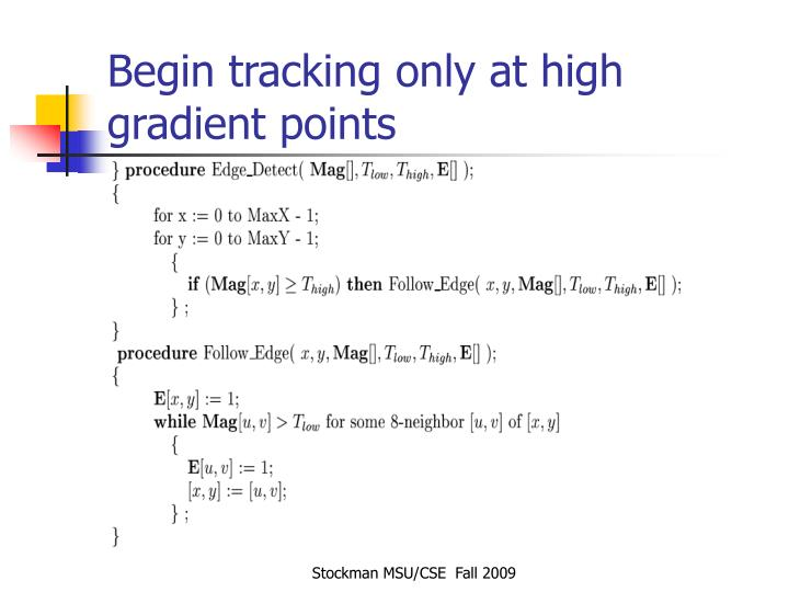 Begin tracking only at high gradient points