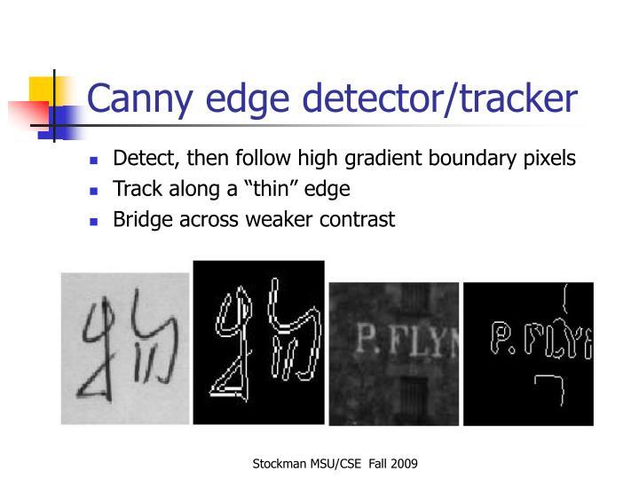 Canny edge detector/tracker