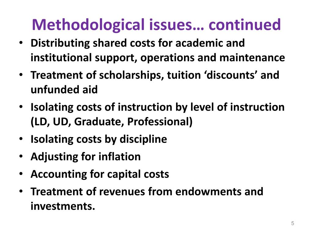 Methodological issues… continued
