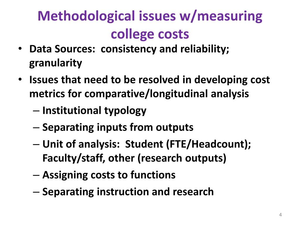 Methodological issues w/measuring college costs