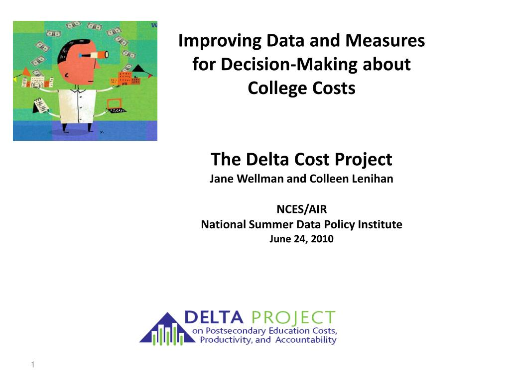 Improving Data and Measures for Decision-Making about College Costs