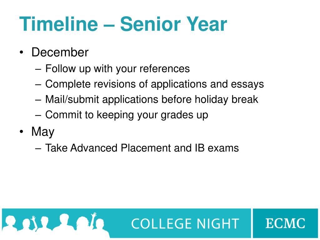Timeline – Senior Year