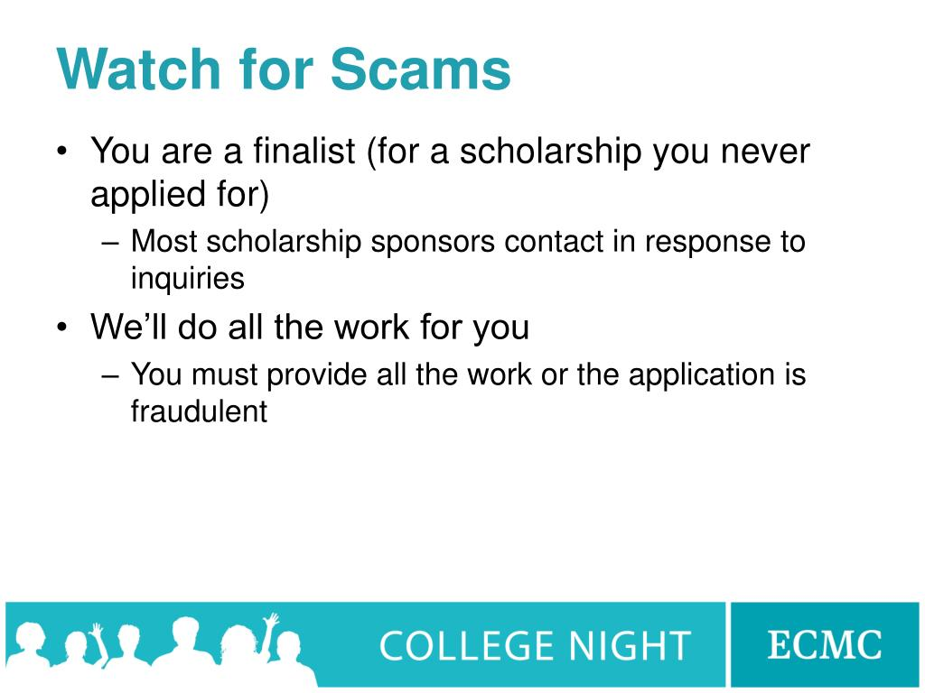 Watch for Scams