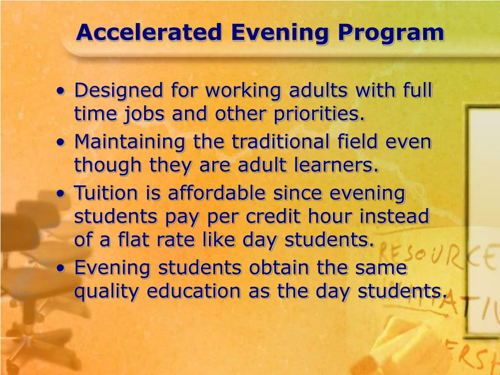 Accelerated Evening Program