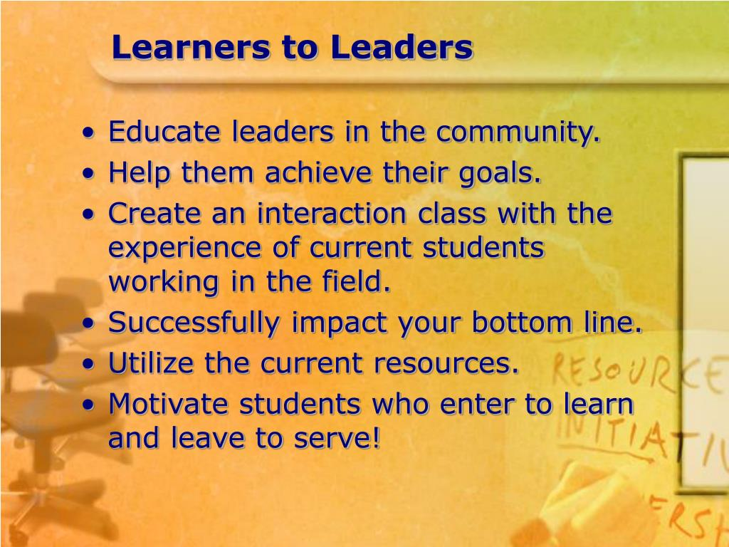 Learners to Leaders