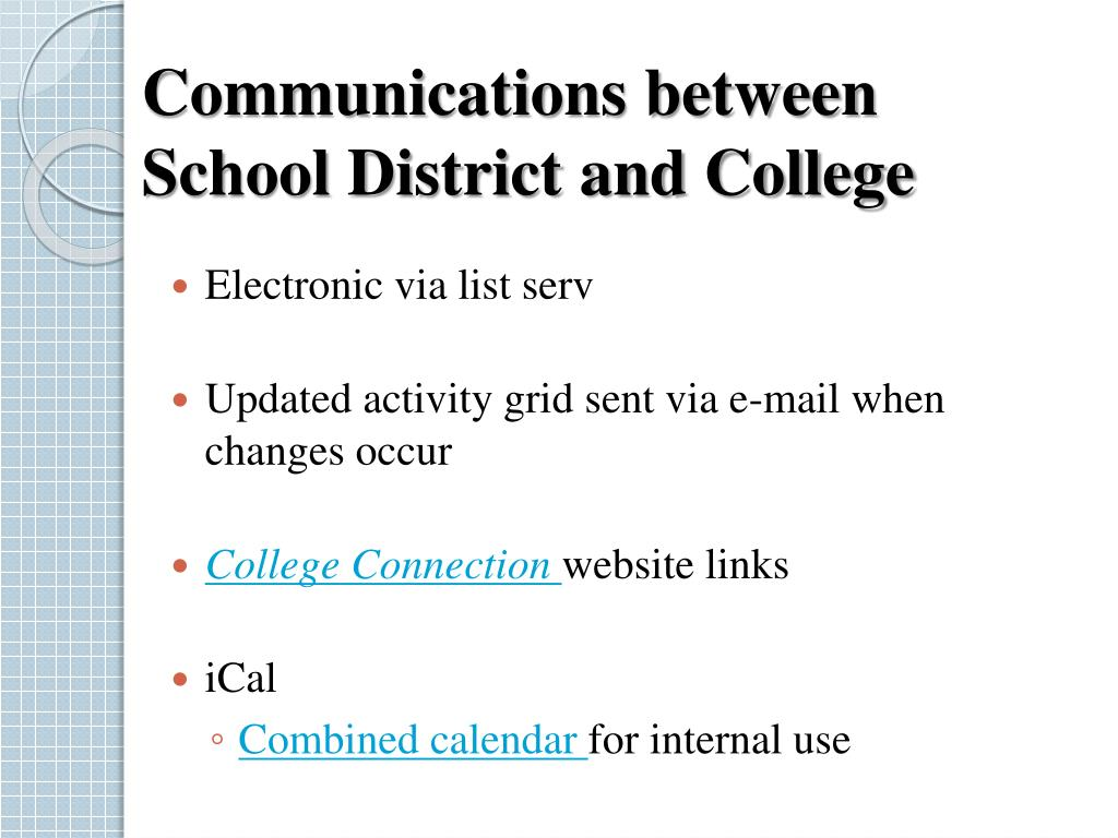 Communications between School District and College