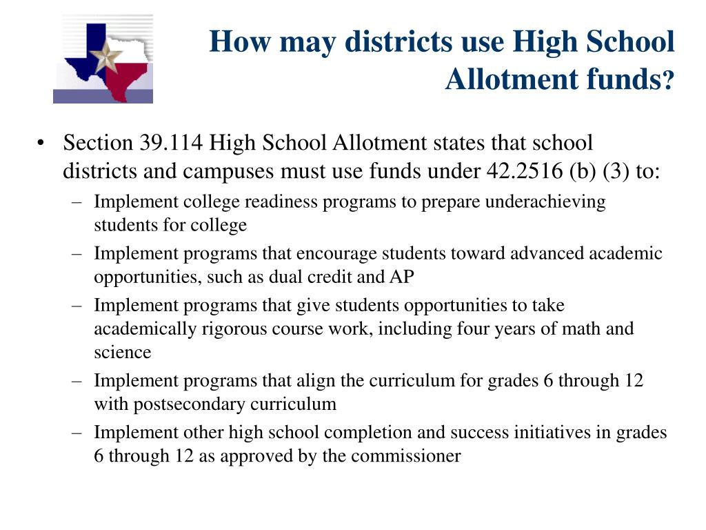 How may districts use High School Allotment funds