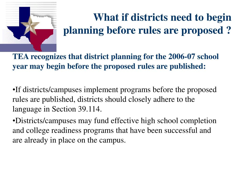 What if districts need to begin planning before rules are proposed ?