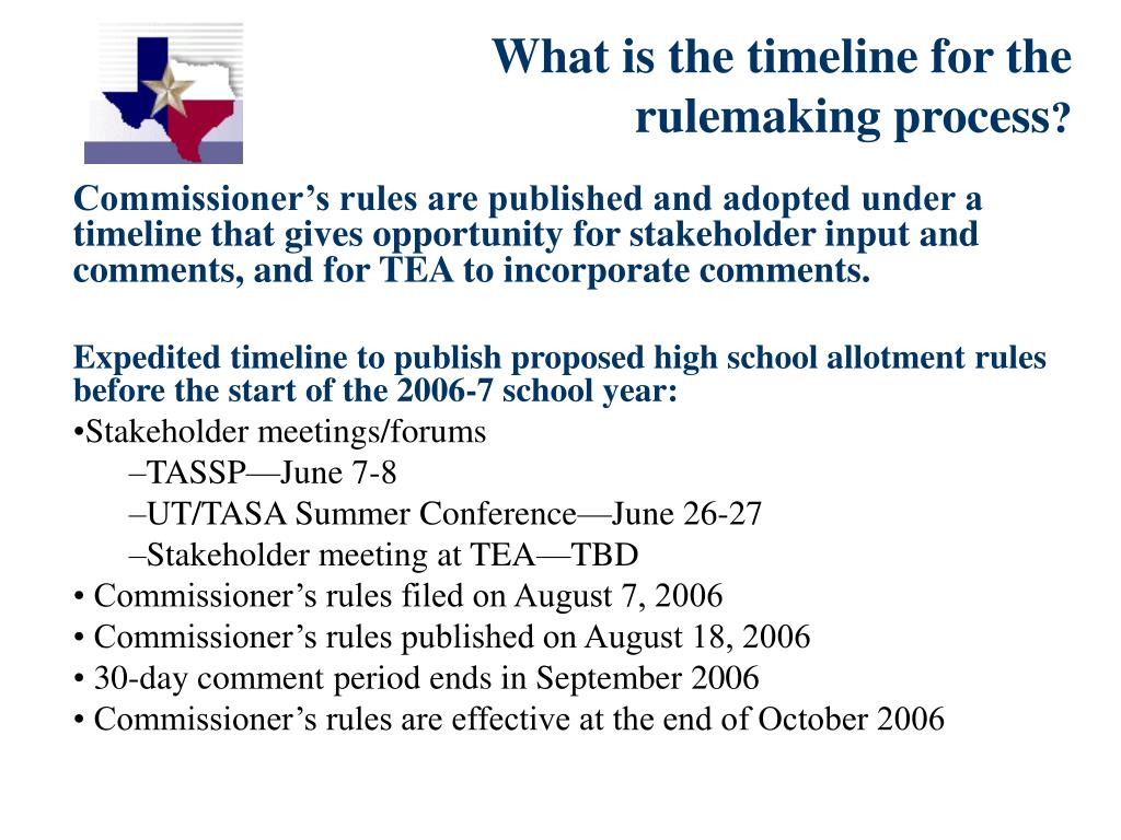 What is the timeline for the rulemaking process