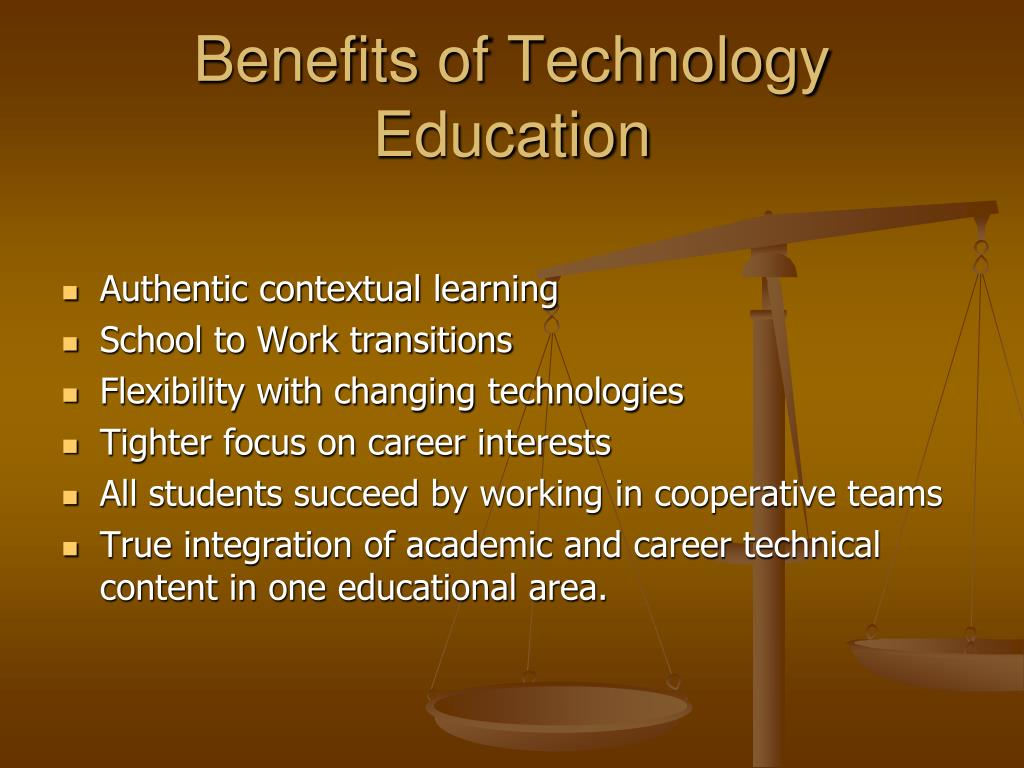 Benefits of Technology Education