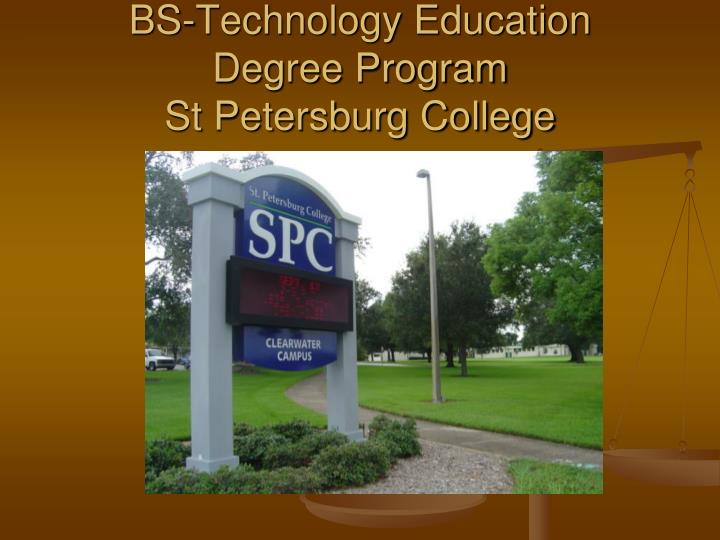 Bs technology education degree program st petersburg college