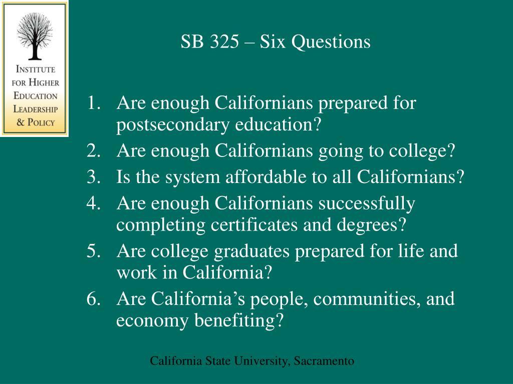 SB 325 – Six Questions