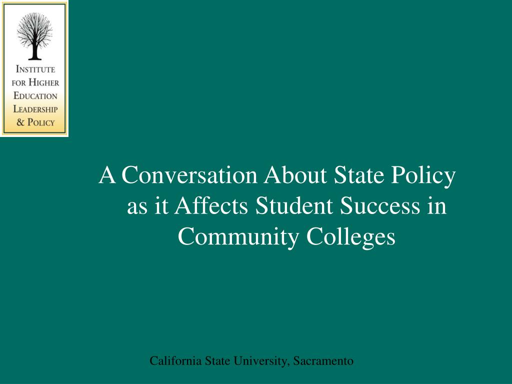 A Conversation About State Policy as it Affects Student Success in Community Colleges