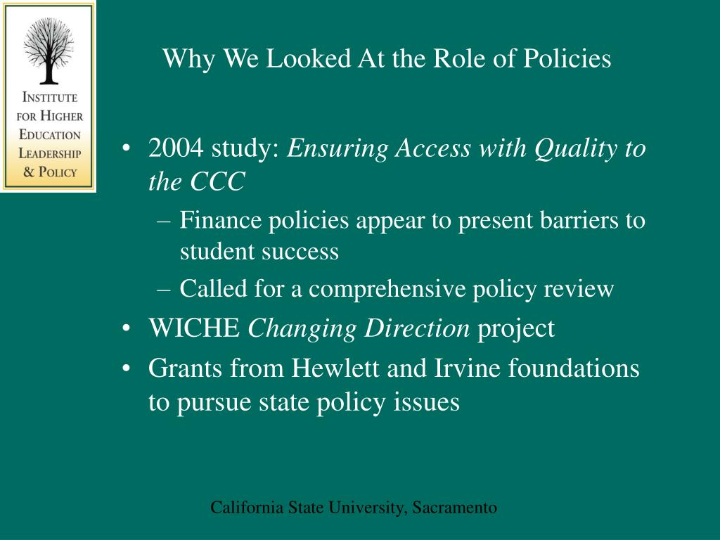 Why We Looked At the Role of Policies