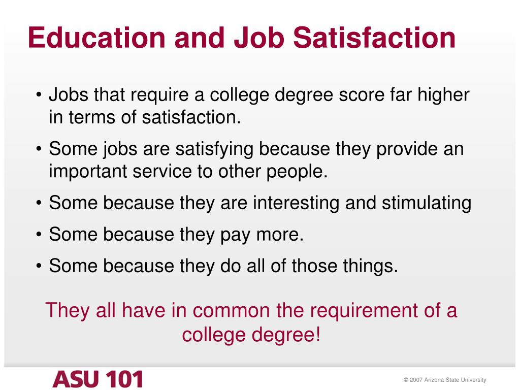 Education and Job Satisfaction
