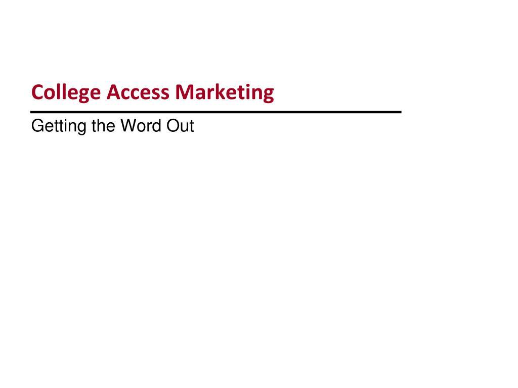 College Access Marketing
