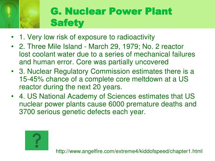 G. Nuclear Power Plant Safety