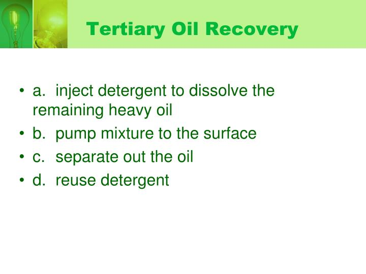 Tertiary Oil Recovery