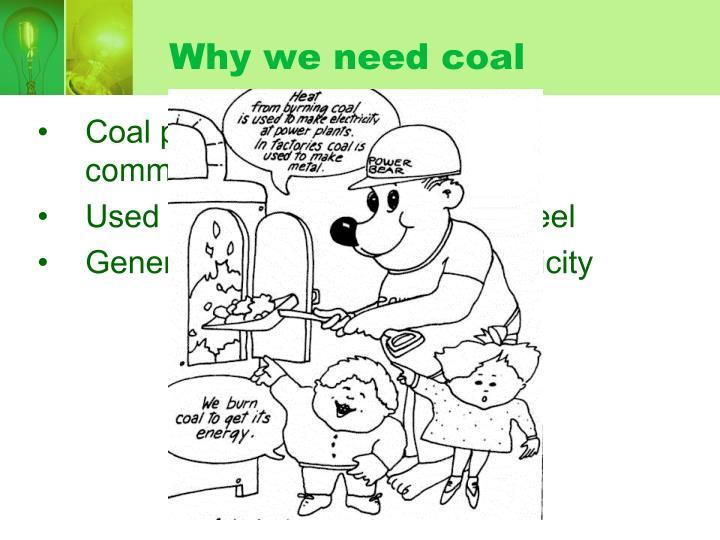 Why we need coal