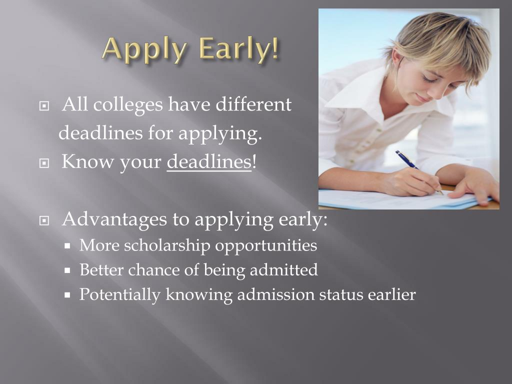 Apply Early!