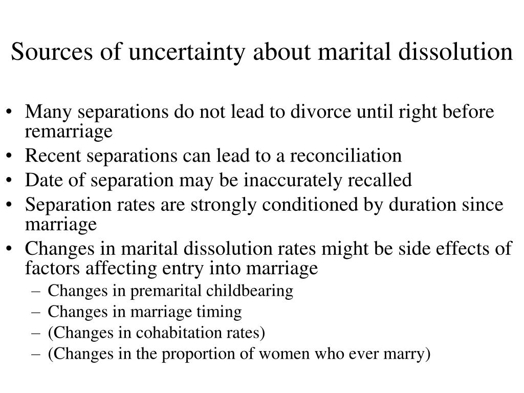 Sources of uncertainty about marital dissolution