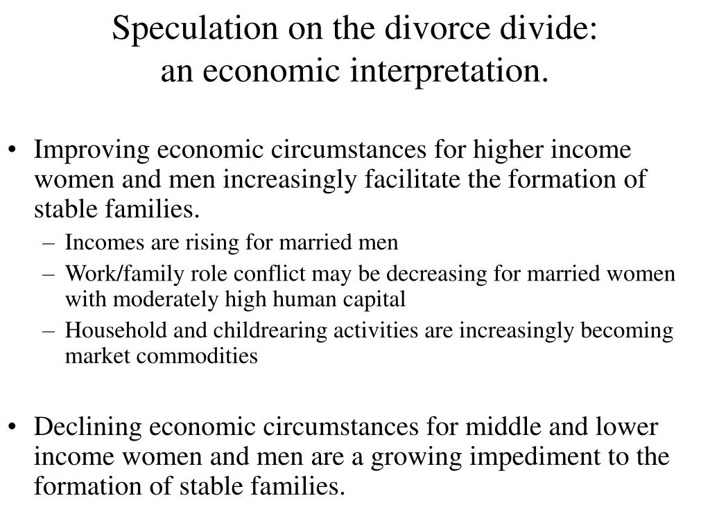 Speculation on the divorce divide: