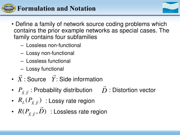 Formulation and Notation