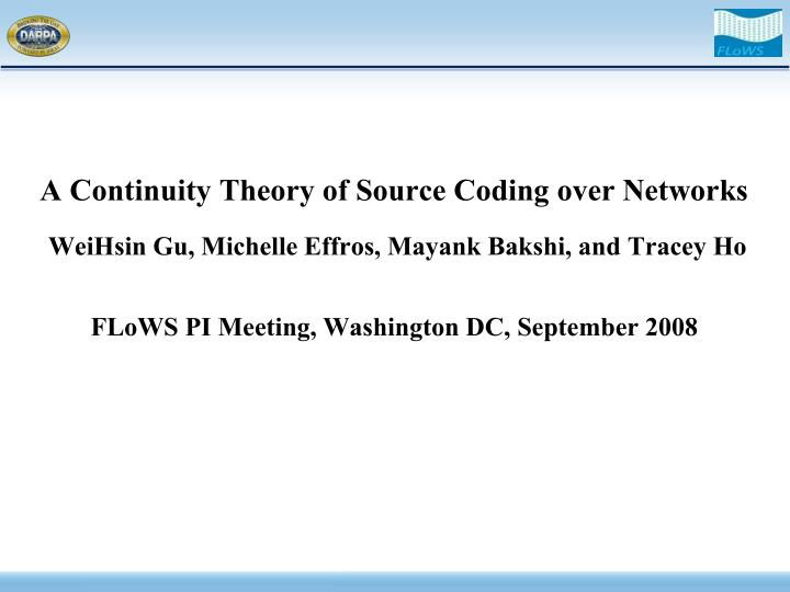A Continuity Theory of Source Coding over Networks