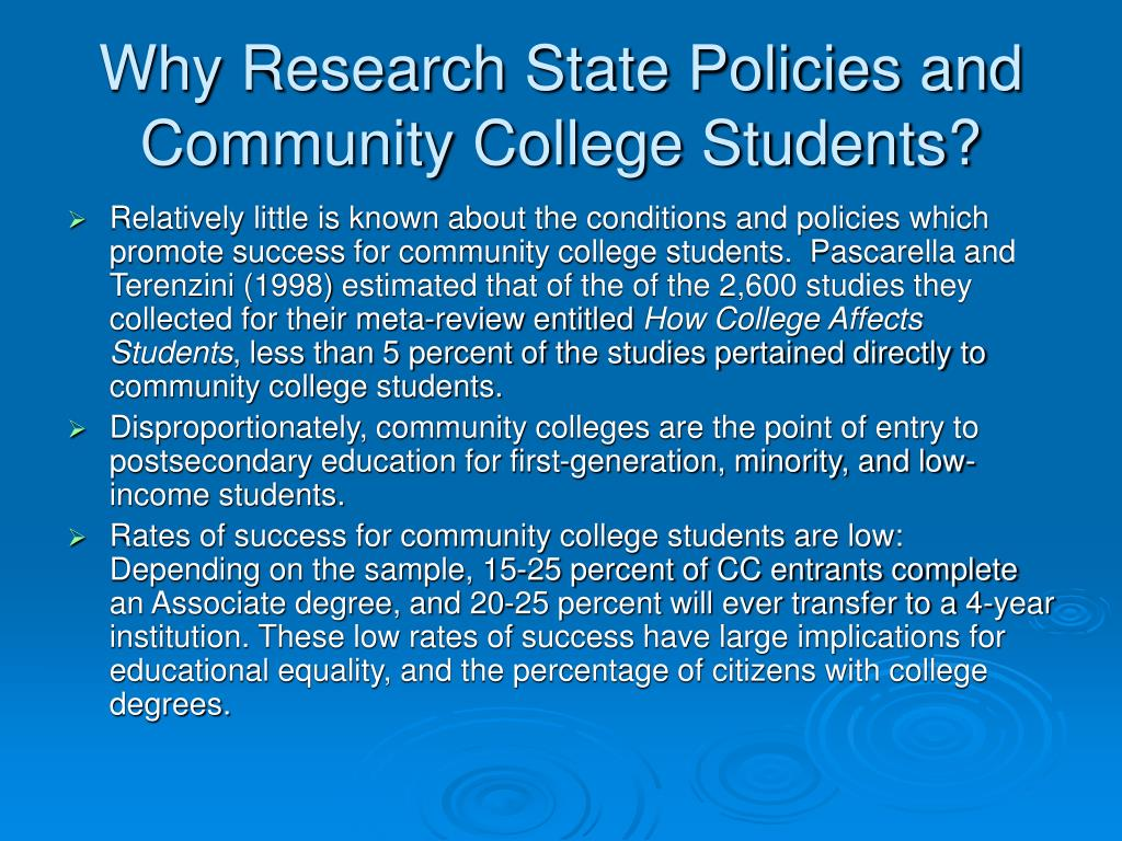 Why Research State Policies and Community College Students?