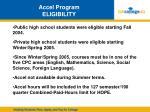 accel program eligibility
