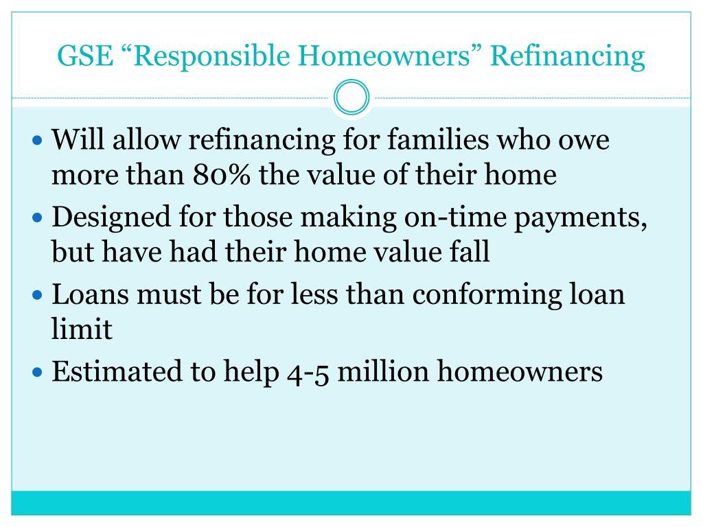 "GSE ""Responsible Homeowners"" Refinancing"