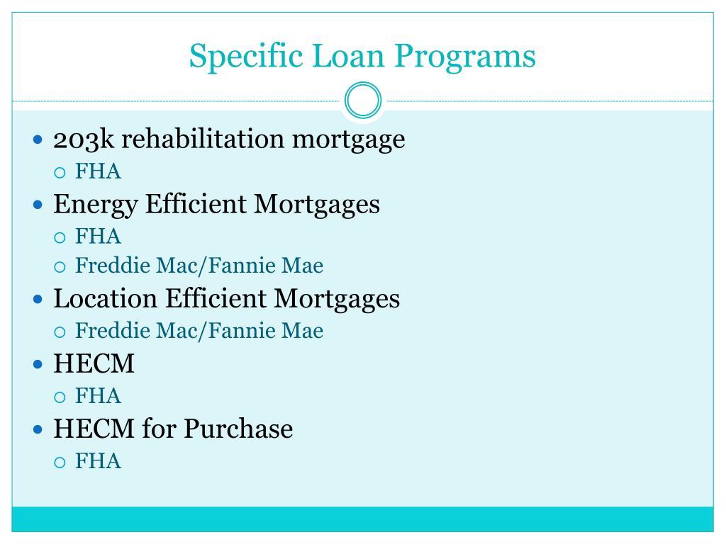 Specific Loan Programs