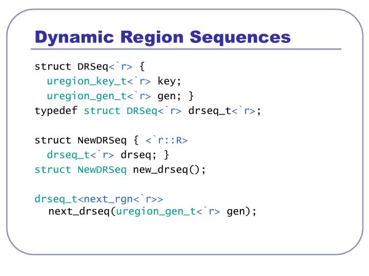 Dynamic Region Sequences