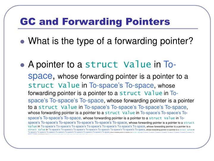 GC and Forwarding Pointers