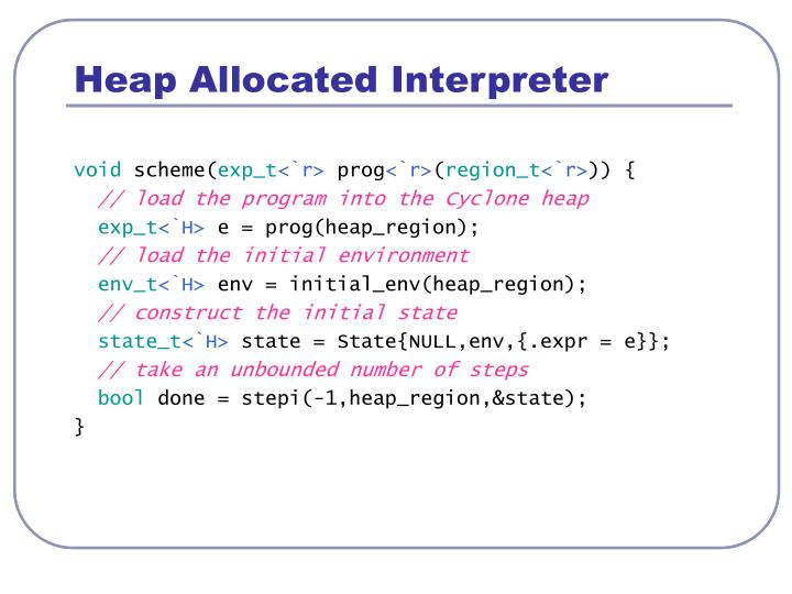 Heap Allocated Interpreter