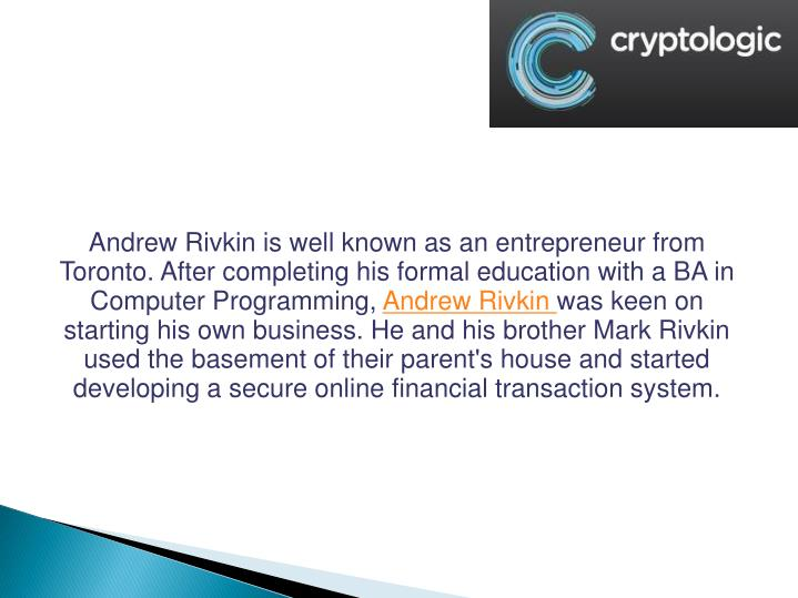 Andrew Rivkin is well known as an entrepreneur from Toronto. After completing his formal education w...