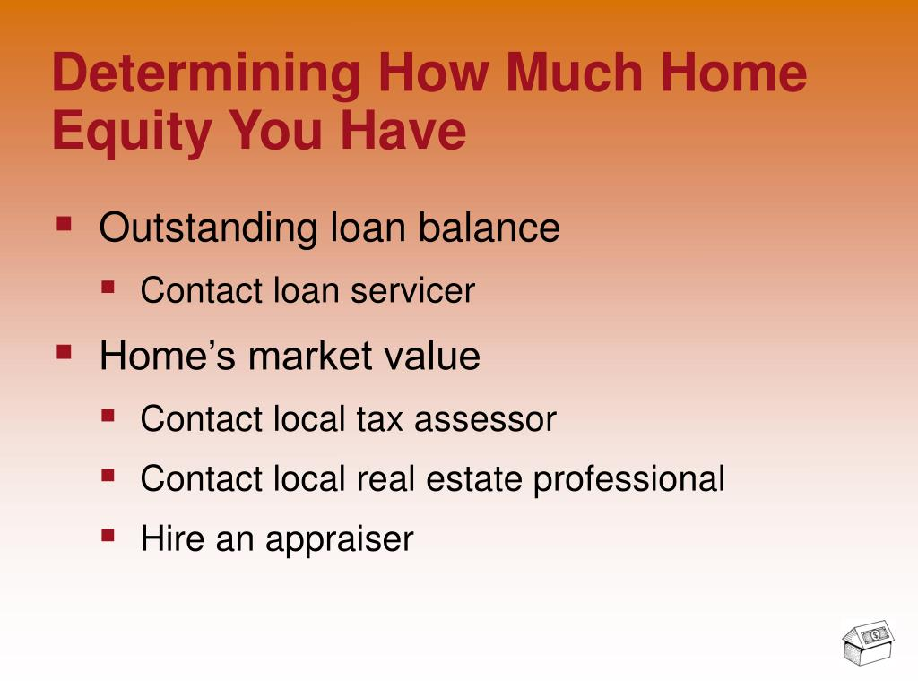 Determining How Much Home Equity You Have