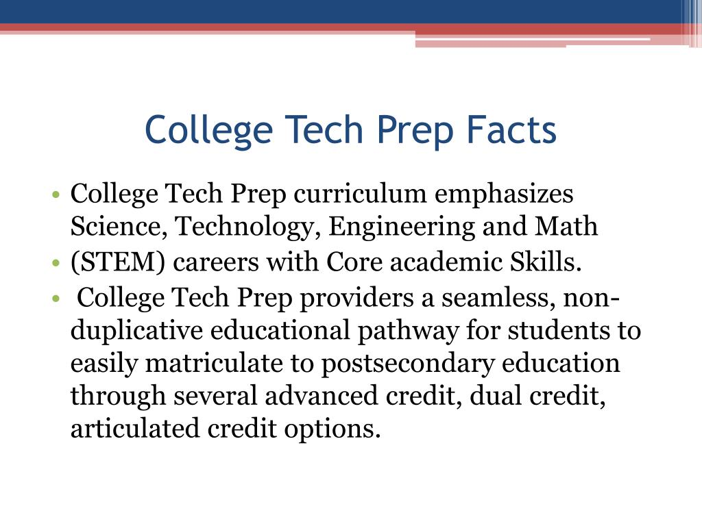 College Tech Prep Facts